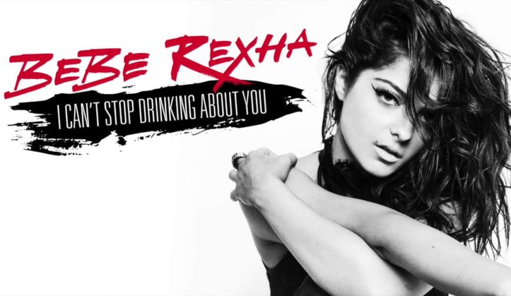 bebe rexha drinking about you