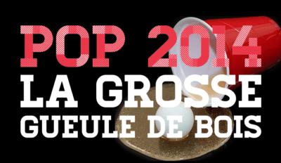 club corbeille pop 2014 la grosse gueule de bois article