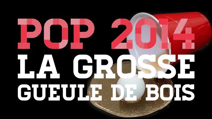 club-corbeille-pop-2014-la-grosse-gueule-de-bois-article