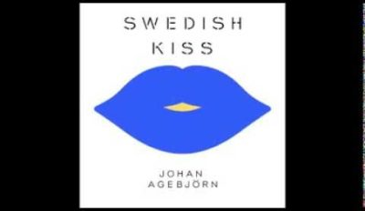 johan agebjorn swedish kiss