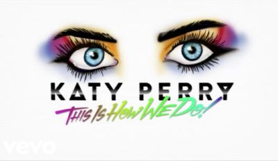 katy perry this is how we do lyr