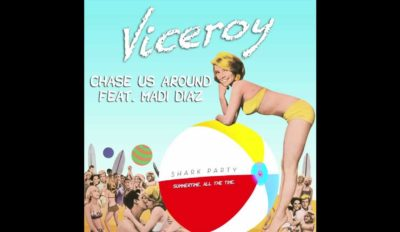 viceroy ft madi diaz chase us ar